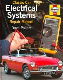 Classic Car Electrical Systems Repair Manual