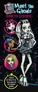 Monster High  Meet the Ghouls Character Guidebook