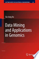 Data Mining And Applications In Genomics : algorithms and their applications in...