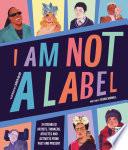I Am Not a Label Book PDF