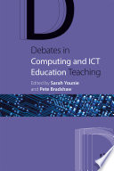 Debates in Computing and ICT Education