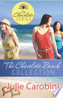 The Chocolate Beach Collection