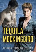 Tequila Mockingbird  Francais