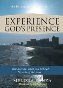 Experience God's Presence Is A Book Of Empowerment