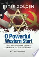 O Powerful Western Star