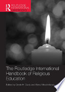 The Routledge International Handbook Of Religious Education