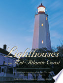 Lighthouses Of The Mid Atlantic Coast