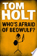 Who s Afraid of Beowulf