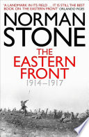The Eastern Front 1914 1917