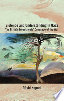 Violence and Understanding in Gaza