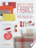 How to Choose Fabrics