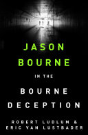 Robert Ludlum s The Bourne Deception