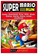 Super Mario Run Game  Download  Free  APK  Mods  Online  Hacks  Daisy  Guide Unofficial
