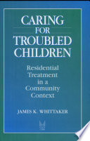 Caring For Troubled Children