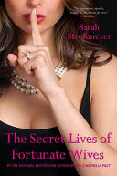 The Secret Lives of Fortunate Wives Book PDF