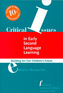 Critical Issues in Early Second Language Learning