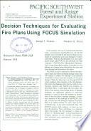 Decision techniques for evaluating fire plans using FOCUS simulation