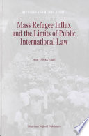 Mass Refugee Influx and the Limits of Public International Law