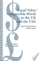 Equal Value Comparable Worth in the UK and the USA