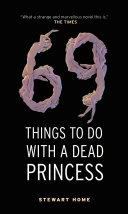 download ebook 69 things to do with a dead princess pdf epub