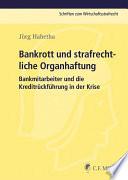 Bankrott und strafrechtliche Organhaftung