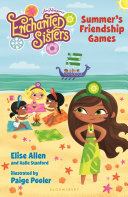 Jim Henson S Enchanted Sisters Summer S Friendship Games book