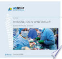 Introduction To Spine Surgery : that will provide operating room personnel, spine fellows,...