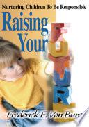 Raising Your Future