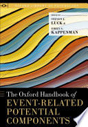The Oxford Handbook Of Event Related Potential Components book
