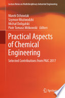 Practical Aspects of Chemical Engineering