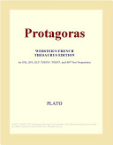 Protagoras  Webster s French Thesaurus Edition