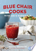 Blue Chair Cooks With Jam Marmalade