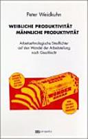 Weibliche Produktivität - männliche Produktivität