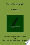 Grayson Alexander A Writer s Journey