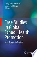 Case Studies in Global School Health Promotion