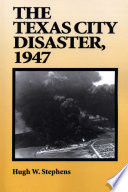 Ebook The Texas City Disaster, 1947 Epub Hugh W. Stephens Apps Read Mobile