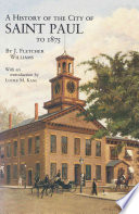 A History of the City of Saint Paul to 1875 Book PDF