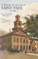 A History of the City of Saint Paul to 1875
