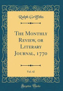 The Monthly Review, Or Literary Journal, 1770, Vol. 42 (Classic Reprint) Vol 42 Ennnnn T Poems 183