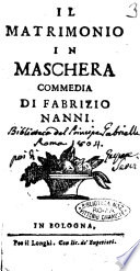 Il matrimonio in maschera commedia di Fabrizio Nanni