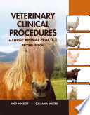 Veterinary Clinical Procedures in Large Animal Practices