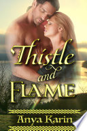 Thistle and Flame   Her Highland Hero  Scottish Historical Romance