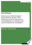 """Buchrezension: Böttcher, Ingrid / Becker-Mrotzek, Michael: """"Texte bearbeiten, bewerten und benoten. Schreibdidaktische Grundlagen und unterrichtspraktische Anregungen."""""""