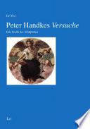 """Peter Handkes """"Versuche"""""""