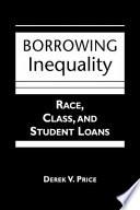Borrowing Inequality