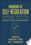 Handbook of Self Regulation  Second Edition