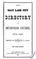The Salt Lake City Directory and Business Guide  for 1869