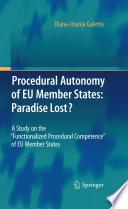 Procedural Autonomy of EU Member States  Paradise Lost