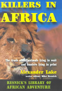 Killers In Africa : with a difference. at a time --...