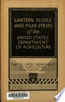 Lantern slides and film strips of the United States Department of Agriculture
